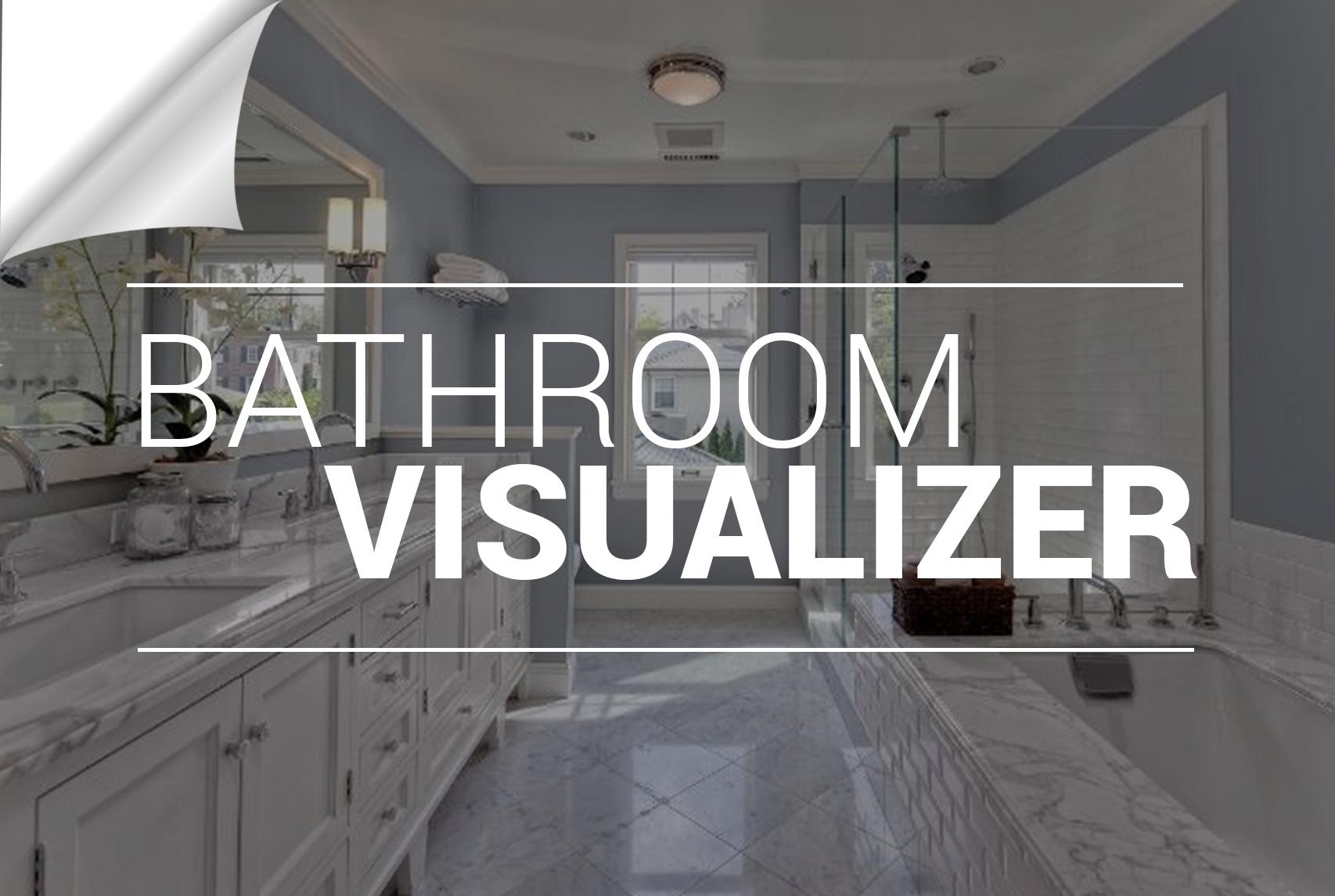 BATHROOM DESIGN VISUALIZER